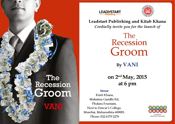 The Recession Groom_Vani_Kitab Khana_2-5-2015 resize